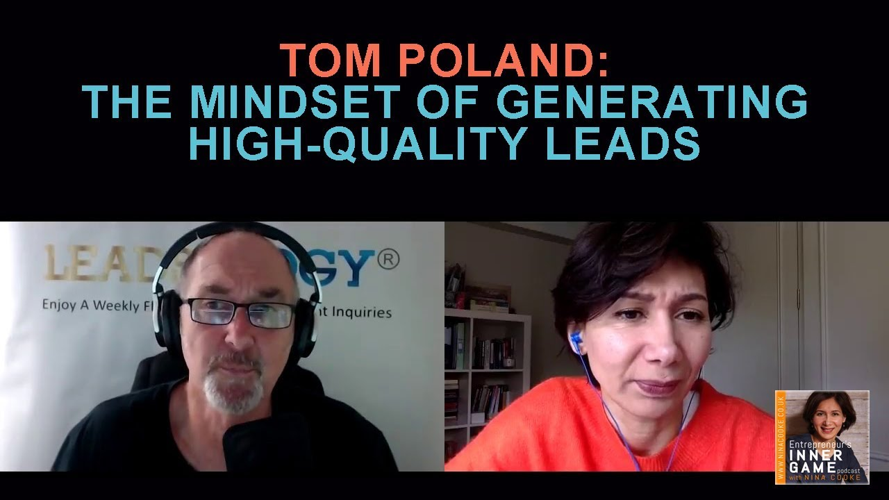 Episode 43: Tom Poland Reveals The Mindset Of Generating High-Quality Leads