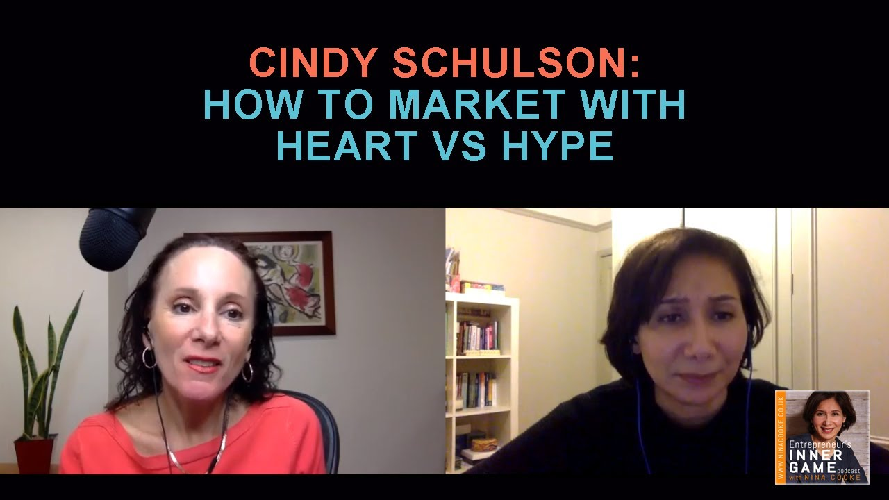 Episode 52: Cindy Schulson Talks How To Market With Heart vs Hype