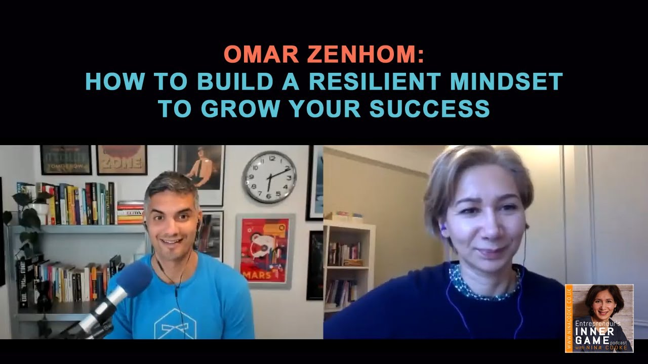 #78: Omar Zenhom: How to Build A Resilient Mindset to Grow your Success