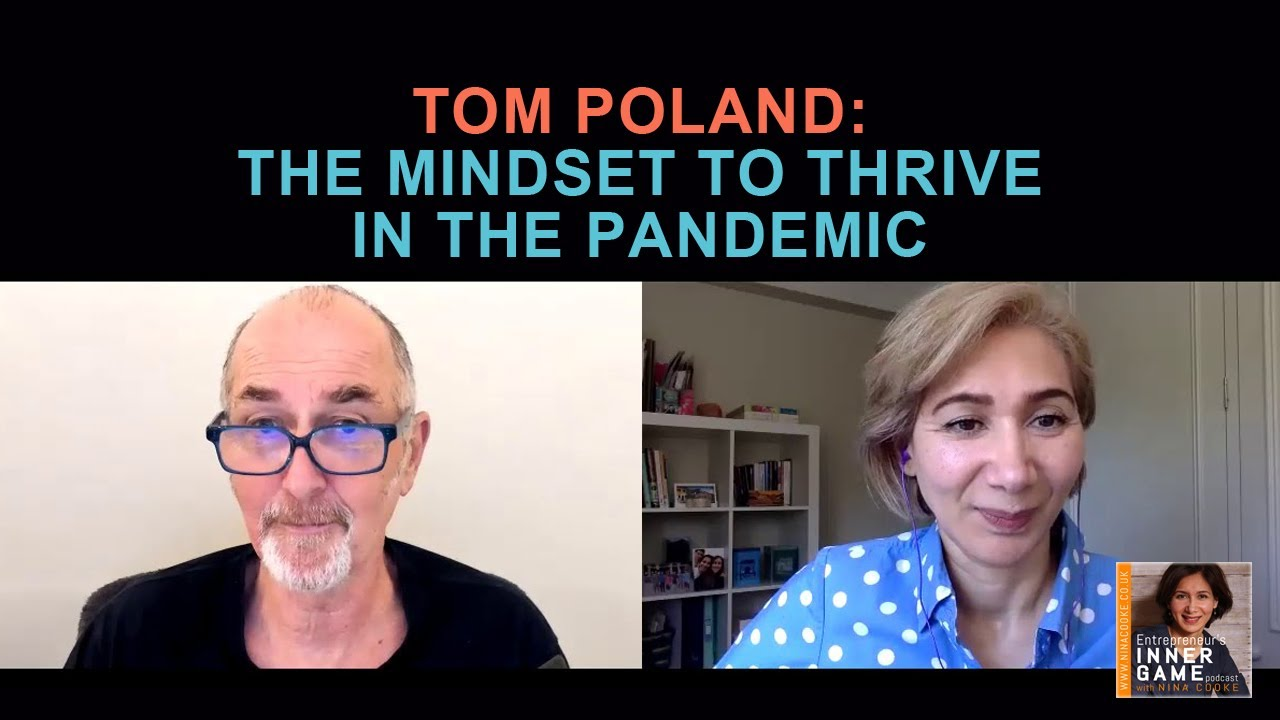 #82: Tom Poland: The Mindset to Thrive in The Pandemic