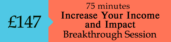 Increase Your Income and Impact - Breakthrough Call