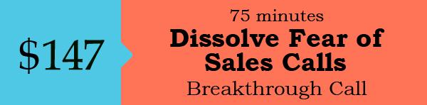 Dissolve Fear of Sales Calls